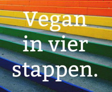 Vegan in vier stappen